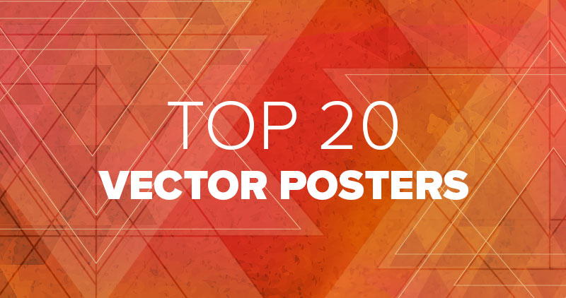 Top 20 Vector Posters: Time-Saving Templates for Every Imaginable Purpose