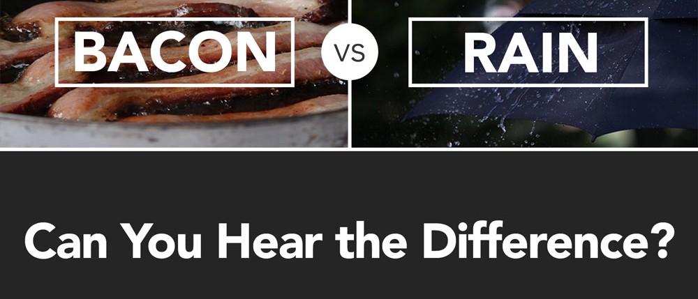 Sound FX Challenge: Bacon vs. Rain