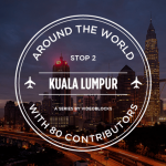 Around the World with 80 Contributors: Kuala Lumpur