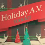 Holiday A.V. Toolkit