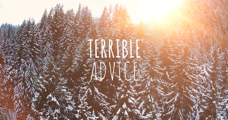 Stock with No Chill—Terrible Life Advice Set to Inspirational Winter Footage